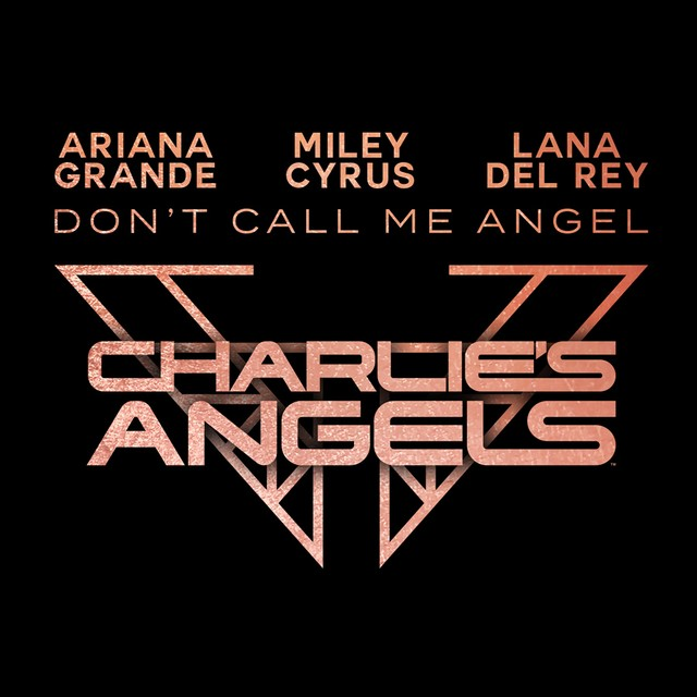 Ariana-Grande-Miley-Cyrus-Lana-Del-Rey-–-Don't-Call-Me-Angel.jpg